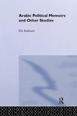 Arabic Political Memoirs and Other Studies (Paperback)