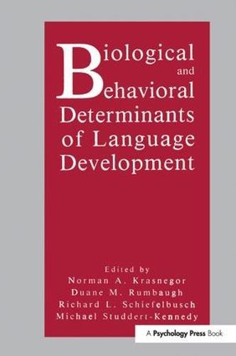 Biological and Behavioral Determinants of Language Development (Paperback)