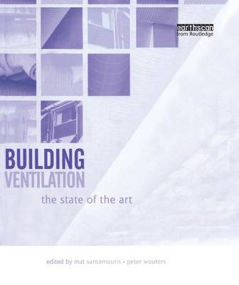 Building Ventilation: The State of the Art (Paperback)