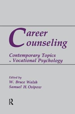 Career Counseling: Contemporary Topics in Vocational Psychology (Paperback)
