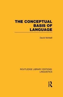 The Conceptual Basis of Language - Routledge Library Editions: Linguistics (Paperback)