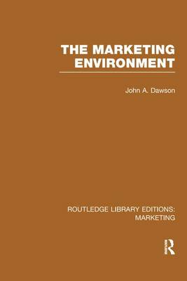 The Marketing Environment - Routledge Library Editions: Marketing (Paperback)