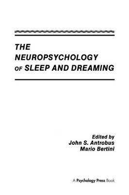 The Neuropsychology of Sleep and Dreaming (Paperback)