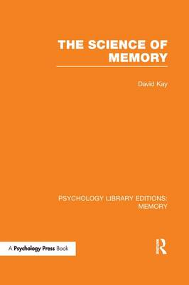 The Science of Memory (PLE: Memory) - Psychology Library Editions: Memory (Paperback)