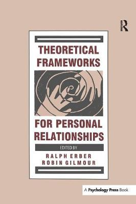Theoretical Frameworks for Personal Relationships (Paperback)