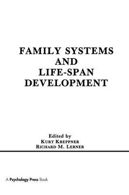 Family Systems and Life-span Development (Paperback)
