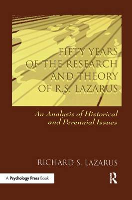 Fifty Years of the Research and theory of R.s. Lazarus: An Analysis of Historical and Perennial Issues (Paperback)