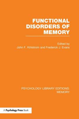 Functional Disorders of Memory (PLE: Memory) - Psychology Library Editions: Memory (Paperback)