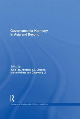 Governance for Harmony in Asia and Beyond - Comparative Development and Policy in Asia (Paperback)