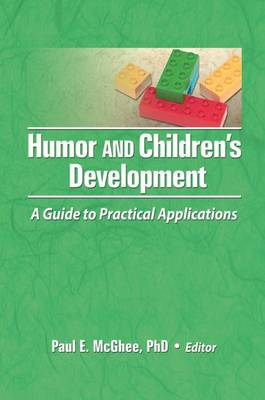 Humor and Children's Development: A Guide to Practical Applications (Paperback)