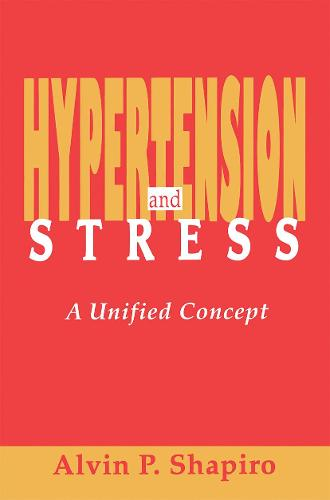 Hypertension and Stress: A Unified Concept (Paperback)