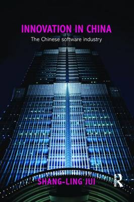 Innovation in China: The Chinese Software Industry - Routledge Contemporary China Series (Paperback)