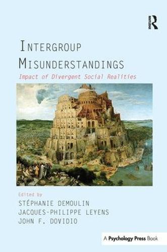 Intergroup Misunderstandings: Impact of Divergent Social Realities (Paperback)