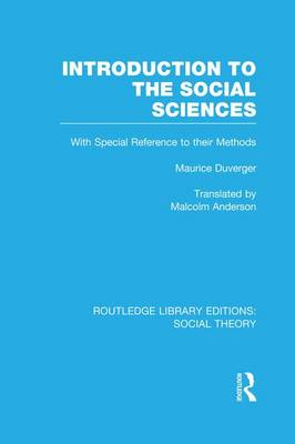 Introduction to the Social Sciences - Routledge Library Editions: Social Theory (Paperback)