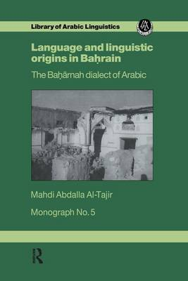 Language & Linguistic Origins In Bahrain (Paperback)