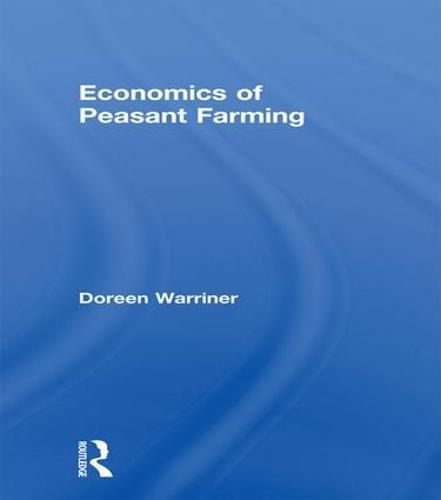 Economics of Peasant Farming (Paperback)