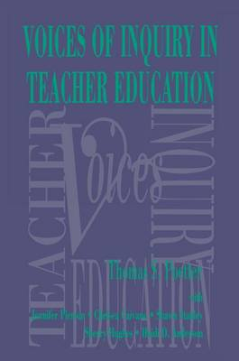 Voices of Inquiry in Teacher Education (Paperback)
