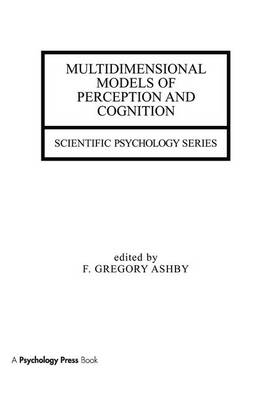 Multidimensional Models of Perception and Cognition - Scientific Psychology Series (Paperback)