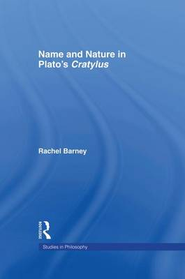 Names and Nature in Plato's Cratylus (Paperback)
