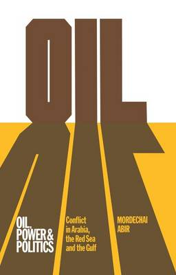 Oil, Power and Politics: Conflict of Asian and African Studies, Hebrew University of Jerusalem (Paperback)
