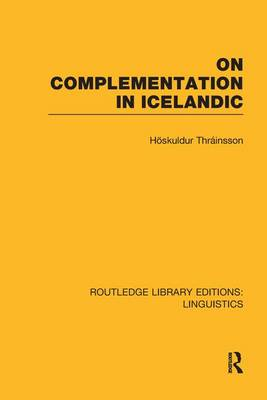On Complementation in Icelandic - Routledge Library Editions: Linguistics (Paperback)
