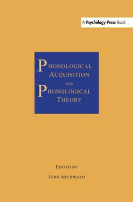 Phonological Acquisition and Phonological Theory (Paperback)