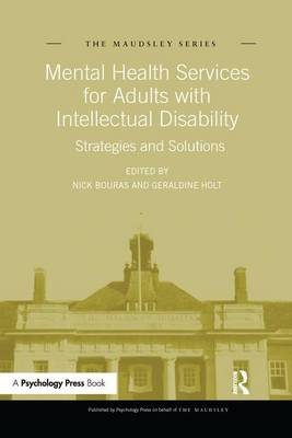 Mental Health Services for Adults with Intellectual Disability: Strategies and Solutions - Maudsley Series (Paperback)