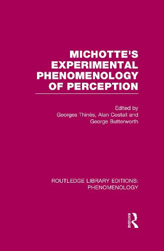 Michotte's Experimental Phenomenology of Perception - Routledge Library Editions: Phenomenology (Paperback)
