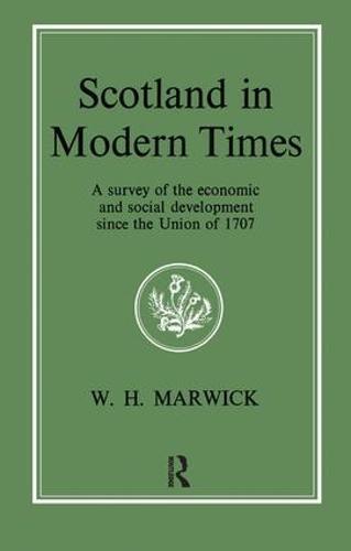Scotland in Modern Times (Paperback)