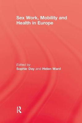 Sex Work, Mobility & Health (Paperback)