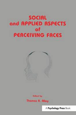 Social and Applied Aspects of Perceiving Faces (Paperback)