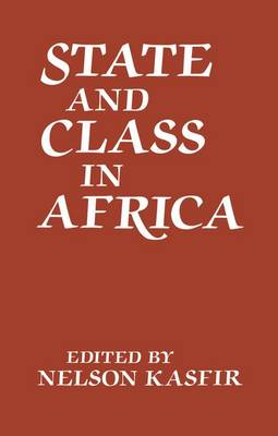 State and Class in Africa (Paperback)