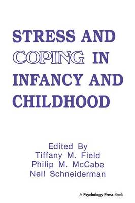 Stress and Coping in Infancy and Childhood - Stress and Coping Series (Paperback)