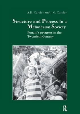 Structure and Process in a Melanesian Society: Ponam's Progress in the Twentieth Century (Paperback)