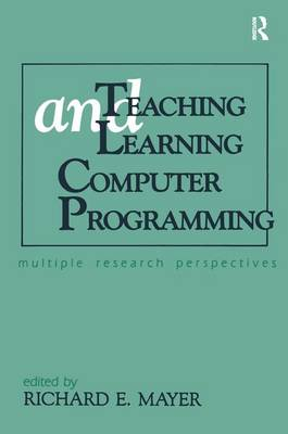 Teaching and Learning Computer Programming: Multiple Research Perspectives (Paperback)