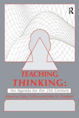 Teaching Thinking: An Agenda for the Twenty-first Century (Paperback)