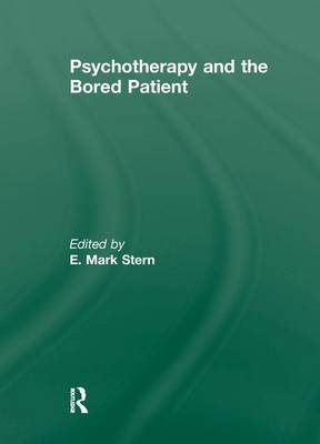 Psychotherapy and the Bored Patient (Paperback)