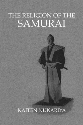 Religion Of The Samurai (Paperback)