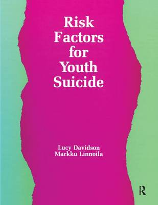 Risk Factors for Youth Suicide - Death Education, Aging and Health Care (Paperback)