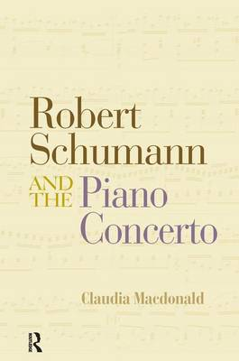 Robert Schumann and the Piano Concerto (Paperback)
