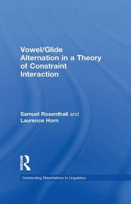 Vowel/Glide Alternation in a Theory of Constraint Interaction - Outstanding Dissertations in Linguistics (Paperback)