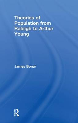 Theories of Population from Raleigh to Arthur Young (Paperback)