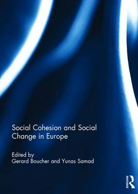 Social Cohesion and Social Change in Europe (Hardback)