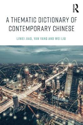 A Thematic Dictionary of Contemporary Chinese (Paperback)