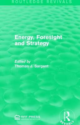 Energy, Foresight and Strategy (Paperback)