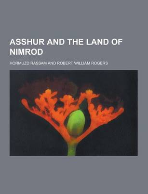 Asshur and the Land of Nimrod (Paperback)