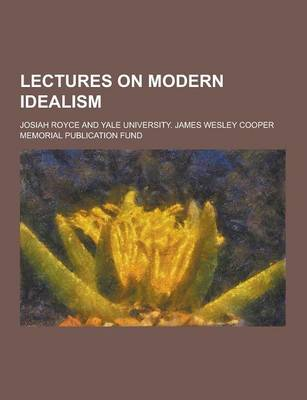 Lectures on Modern Idealism (Paperback)