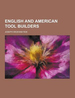 English and American Tool Builders (Paperback)