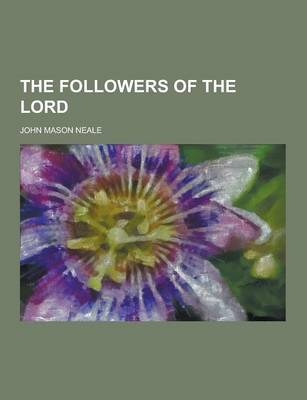 The Followers of the Lord (Paperback)