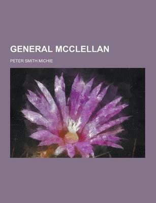 General McClellan (Paperback)